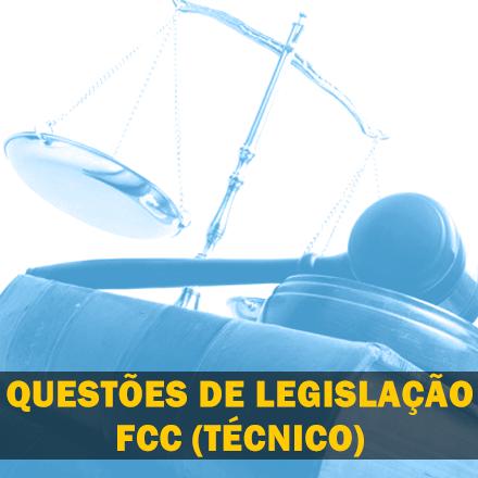 Curso para Questões de Legislação FCC (Técnico)